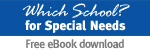 Which School for Special Needs