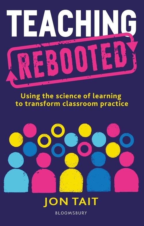 The cover of 'teaching rebooted'. It has colourful stylized people on it.