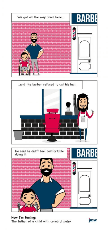 A three-panel comic showing a man and a child with cerebral palsy going to a barber and then looking sad. The text reads 'We got all the way down there, and the barber refused to cut his hair. He said he didn't feel comfortable doing it.'
